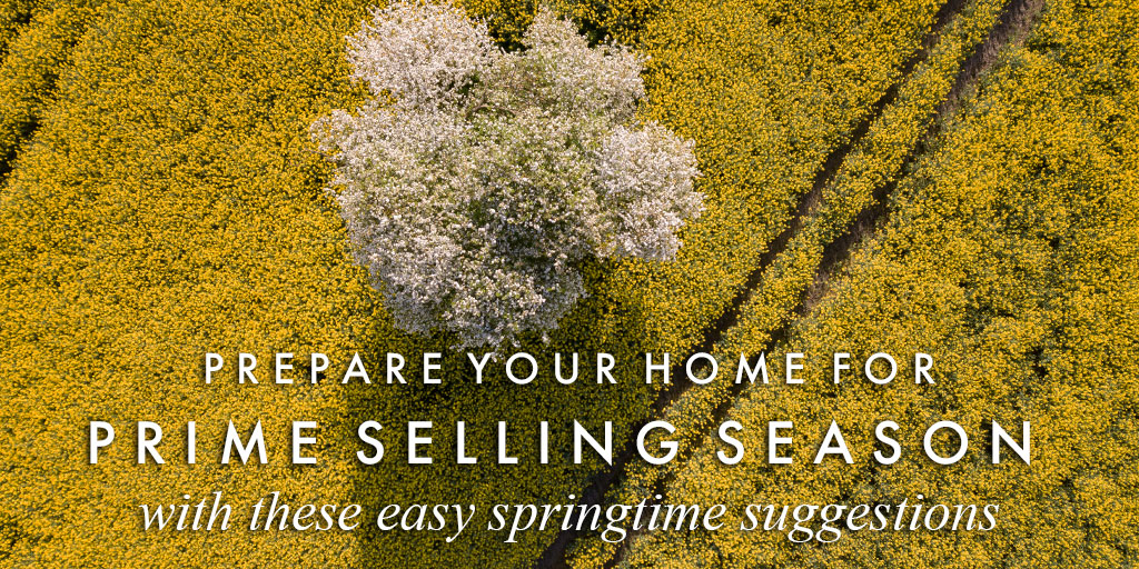 Prepare your home for prime property season with easy springtime suggestions